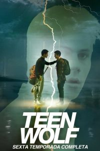 Teen Wolf: Temporada 6