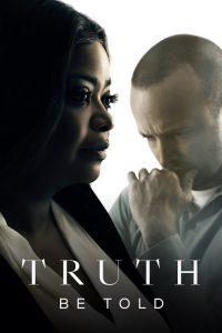 Truth Be Told: Temporada 1