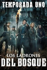 Los Ladrones del Bosque: Temporada 1