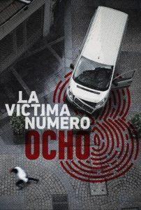 La víctima número 8: Temporada 1