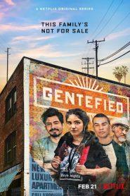 Gentefied: Temporada 1