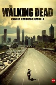The Walking Dead: Temporada 1