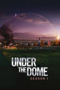 La cúpula: Temporada 1