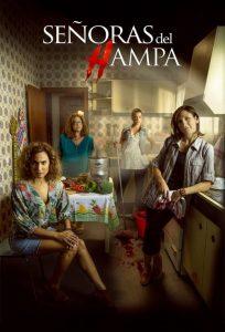 Señoras Del Hampa: Temporada 1