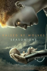 Raised by Wolves: Temporada 1