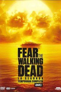 Fear the Walking Dead: Temporada 2
