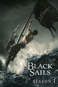 Black Sails: Temporada 1
