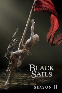 Black Sails: Temporada 2