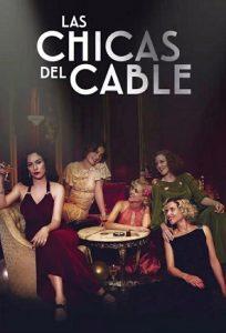 Las chicas del cable: Temporada 3